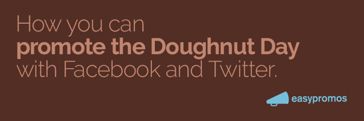how you can promote the doughnut day with facebook and twitter