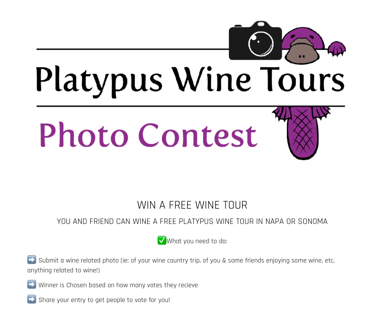 More examples of restaurant promotions. This vineyard offers a free wine tour for the top voted photo of a wine country trip.