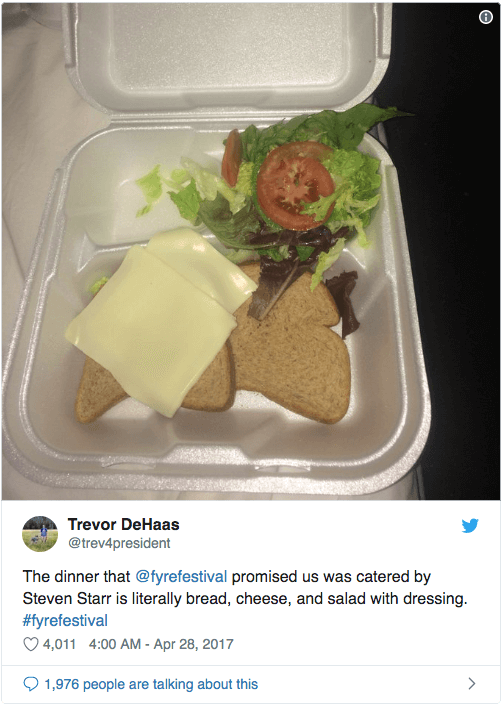 Screenshot of an infamous tweet from Fyre Festival, showing that the gourmet meals advertized had been replaced by sliced bread, processed cheese, and salad.