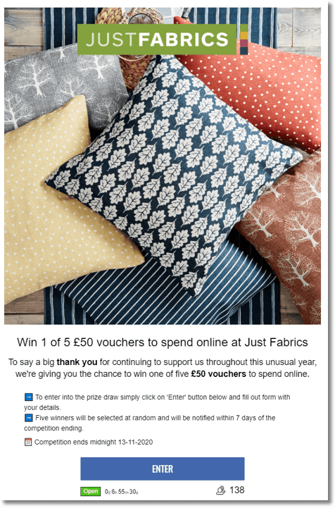 Screenshot of an entry form giveaway from Just Fabrics. When users sign up and share their contact details, they join a prize draw to win one of 5 £50 vouchers to spend online.