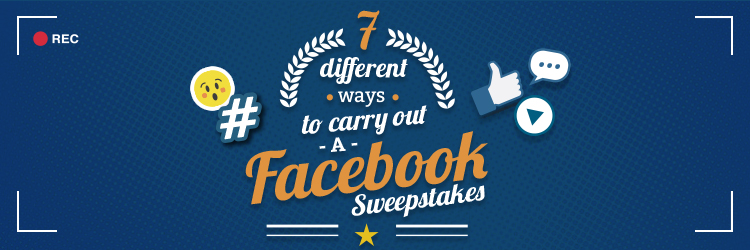 7 Different Ways To Carry Out A Facebook Sweepstakes