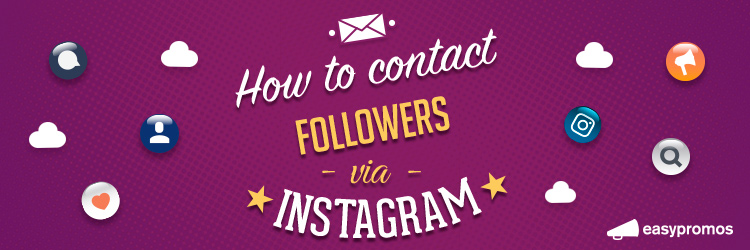 HowToContactFollowersViaInstagram