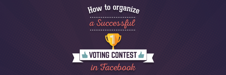 How Organize Successful Voting Contest Facebook