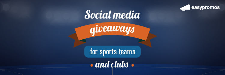 Social media giveaways for sports teams and clubs