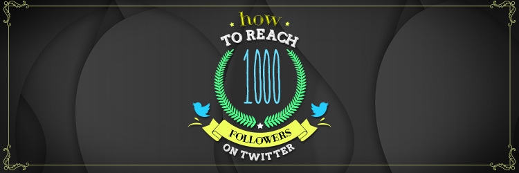How to achieve 1000 followers in TW H