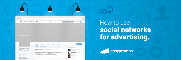 How to use social networks for advertising