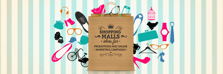 Ideas Shopping malls promotions
