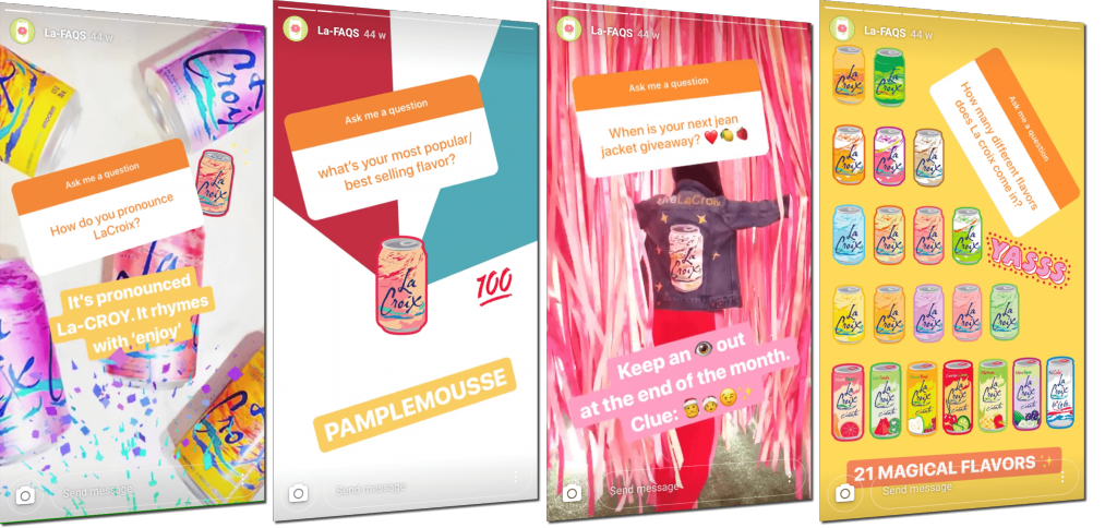 Set of screenshots of Instagram Stories by LaCroix. The first 2 show LaCroix products, with questions asked by viewers in a matching orange shade. The brand answers the questions with overlay text. The third shows a short video of a woman walking through ribbons in LaCroix colors, with another fan question in the same trademark orange shade. The final story shows a Story wallpaper with all 21 LaCroix flavors on display.