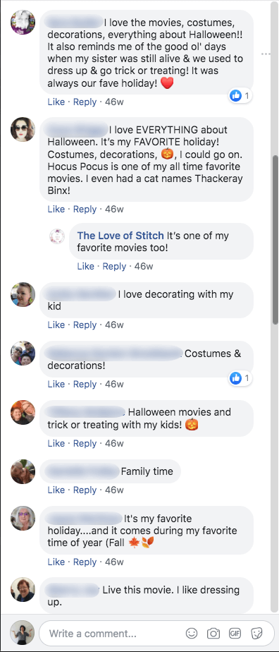 Sample of comments from Halloween promotions on Facebook. Users talk about traditions such as movies, decorations, costumes, spending time with family and trick or treating.
