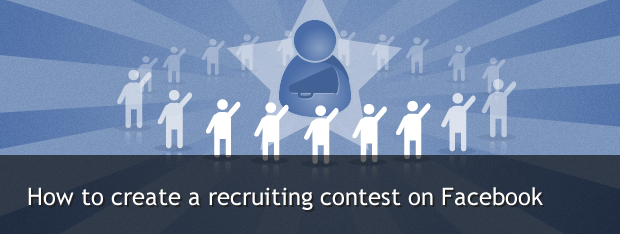 create a recruiting contest on facebook