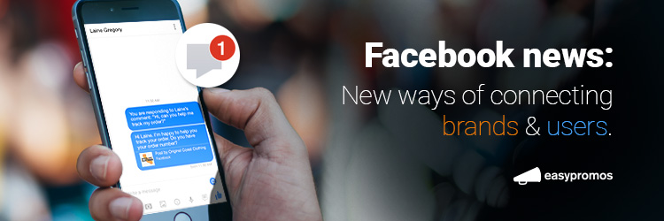 New ways of connecting brands and users on Facebook