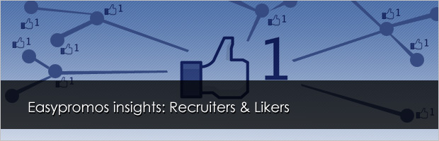 Easypromos Inisghts: Recruiters & Likers