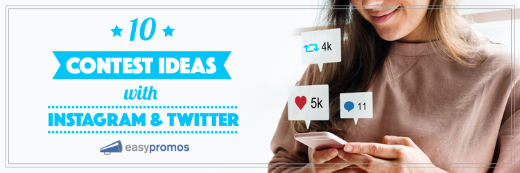 10 contest ideas instagram and twitter