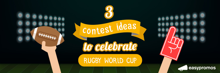 3 contest ideas to celebrate the Rugby World Cup