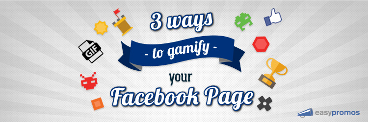 3ways_to_gamify_your_facebook_page
