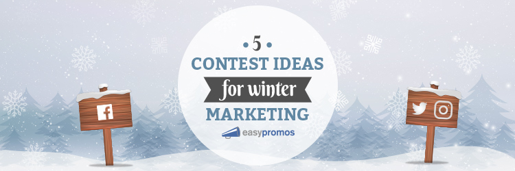 contest ideas for winter marketing