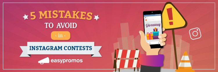 mistakes instagram contests giveaway