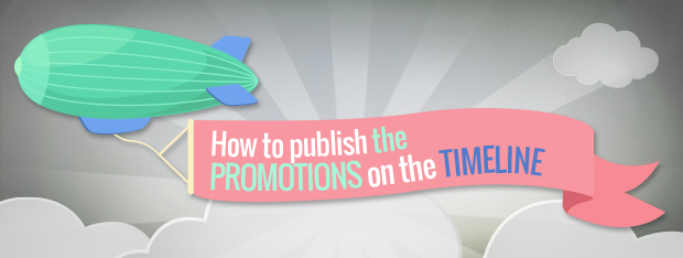 Publish promotion on the Timeline