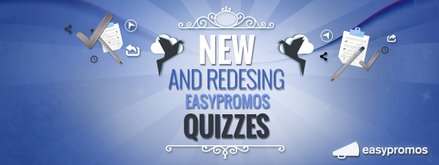 New and redesigned Easypromos Quizzes