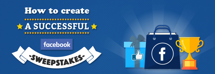 How Creat Successful Facebook Sweepstakes