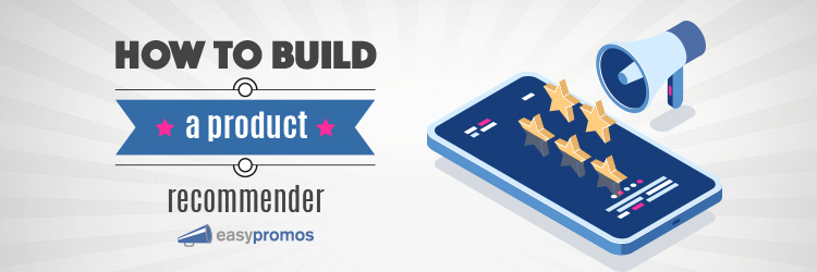How to build a product recommender