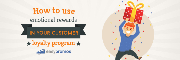 How_to_use_emotional_rewards_in_your_customer_loyalty_program.