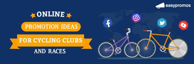 Online promotion ideas for cycling clubs and races