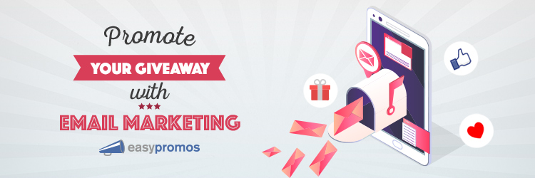 Promote your giveaway with email marketing