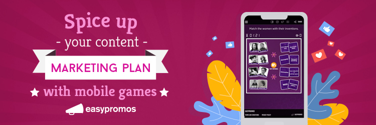 content marketing plan with mobile games