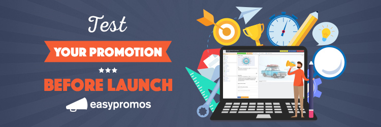 How to test your promotions before launch