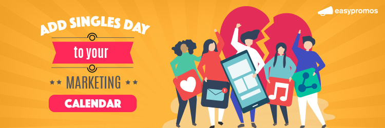 Singles Day promotions marketing campaign