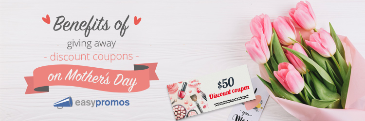discount coupons on Mother's Day