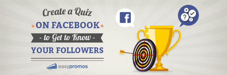 header_create_a_quiz_on_facebook_to_get_know_your_followers