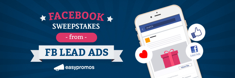 Facebook Lead Ads and How Can You Create a Successful Campaign