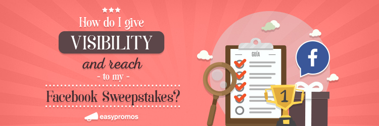 Visibility to Facebook Sweepstakes