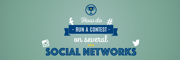 how_do_run_a_contest_on_several_social_networks