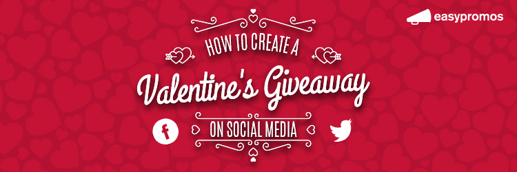 header_how_to_create_a_valentines_day_giveaway_on_social_media