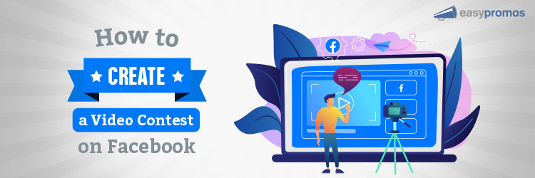 header_how_to_create_a_video_contest_on_facebook