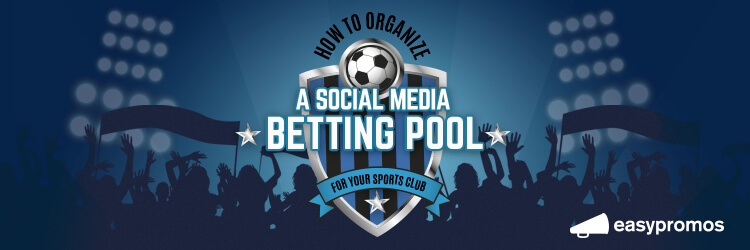 How to organize a sports betting pool for sports clubs