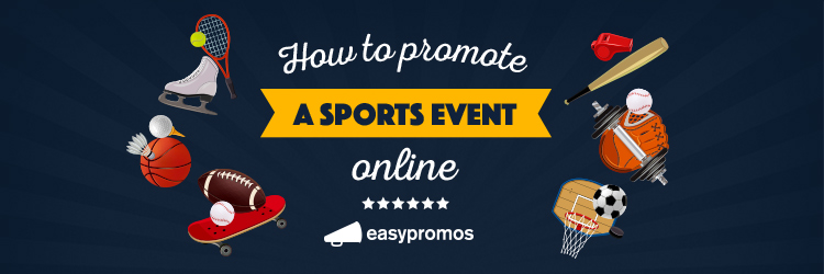 How to promote a sports event online