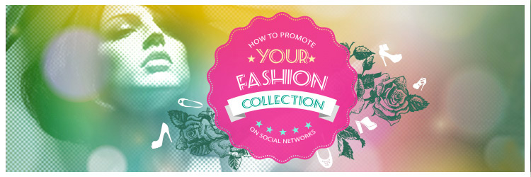 header_how_to_promote_your_fashion_collection_on_social_networks