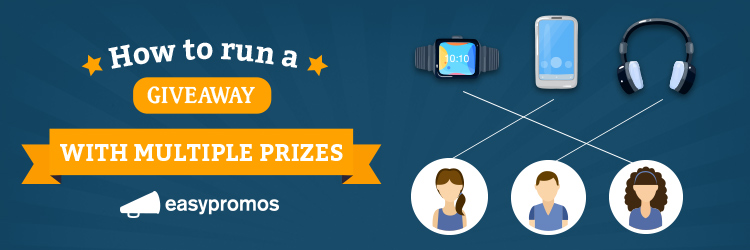 How to give away multiple prizes