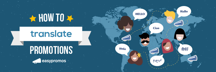How to translate promotions for multilingual content marketing