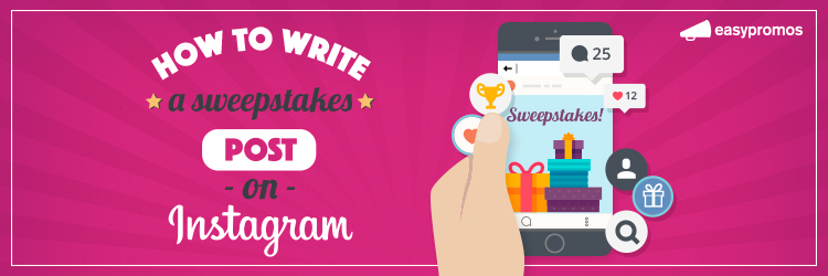 How to write a sweepstakes post on instagram