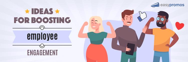 ideas_boosting_employemee_engagement