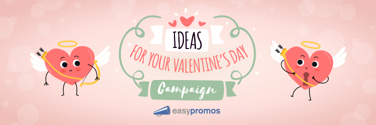 Valentines Day campaign ideas