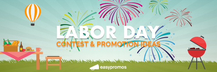 Labor Day contest promotions