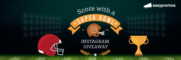 Score with a Super Bowl Instagram giveaway