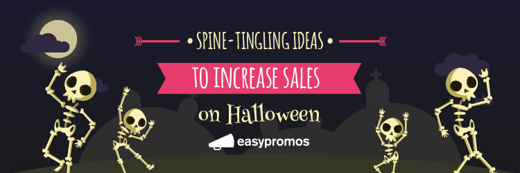 Increase sales on Halloween