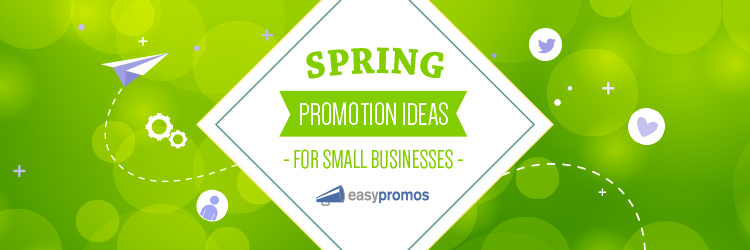 Spring promotion ideas for small businesses